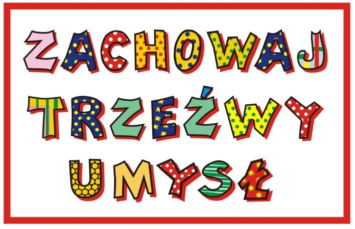 http://zs1kolo.szkolnastrona.pl/zs/container///zachowaj_trzezwy_umysl.jpg